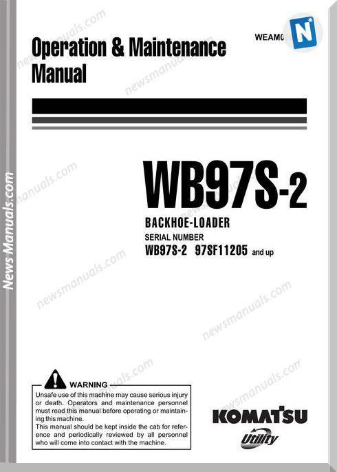 Komatsu Wb97S 2 Operation Maintenance Manual