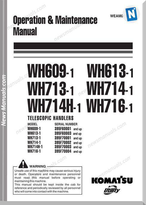 Komatsu Wh609 613 713 714 714H 716 1 Om Maintenance Manual