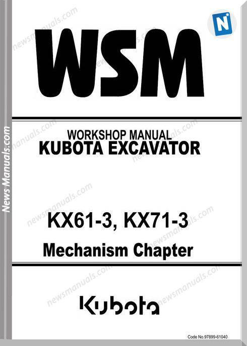 Kubota Excavator Kx71-3 Mechanism Workshop Manual