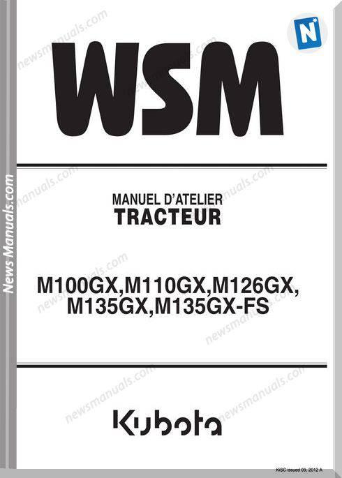 Kubota M100G M110 M126 M135 Workshop Manual