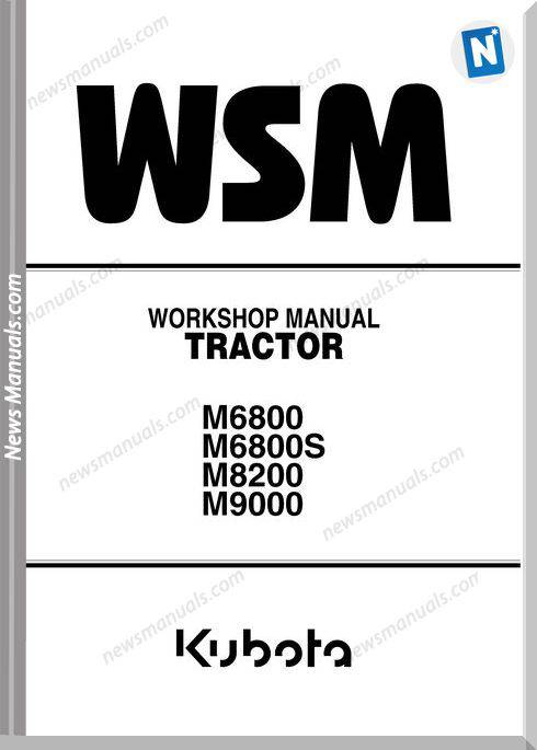 Kubota M6800 M8200 M9000 Series Workshop Manual