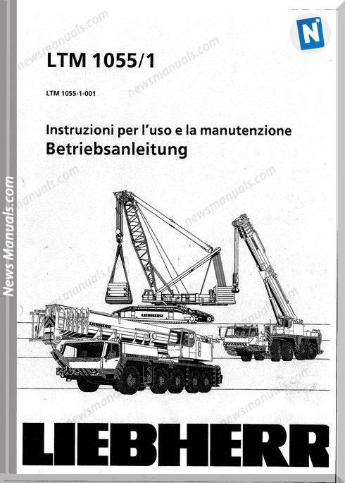 Liebherr Ltm 1055,1 Instructions And Maintenance Manual