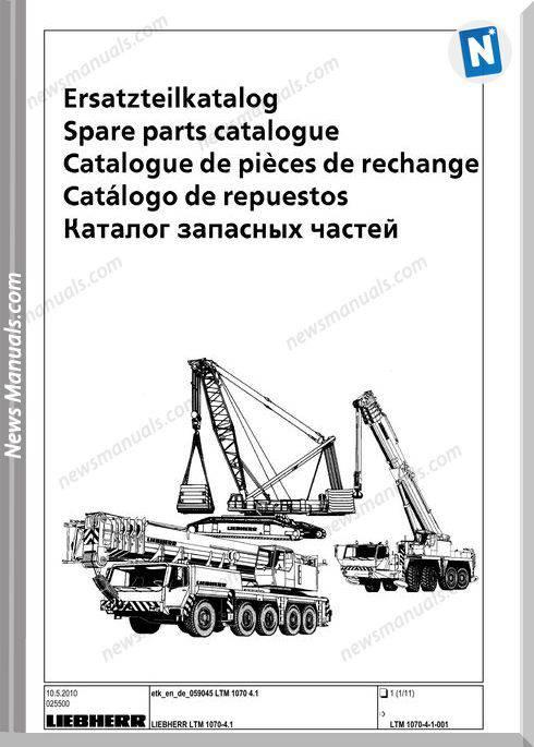 Liebherr Mobile Crane Ltm 1070-4.1 Parts Catalogue