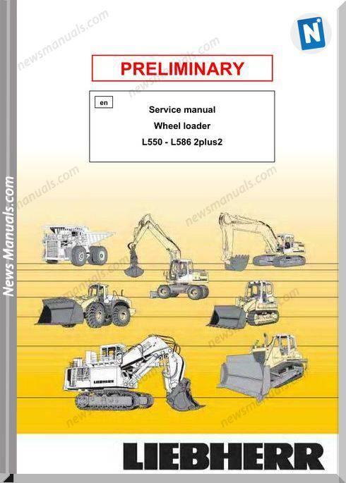 Liebherr Wheel Loader 2Plus2 L550-L586 Service Manual