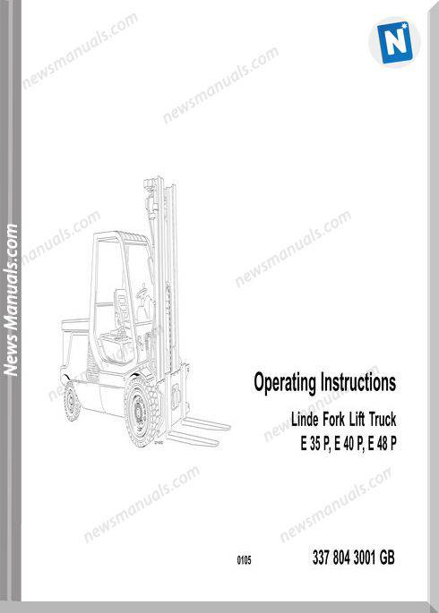 Linde Fork Lift Truck E35 E40 E48P Operations Manual
