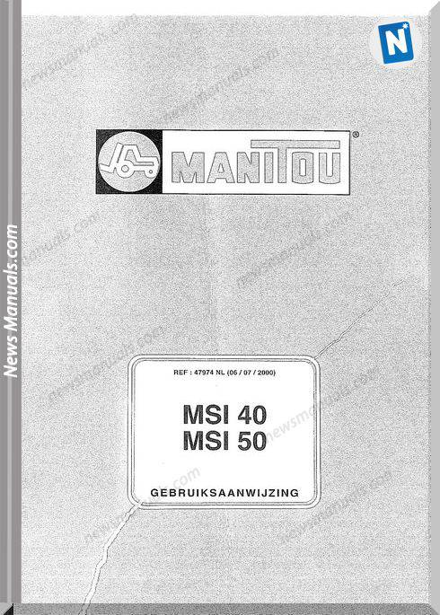 Manitou Forklift Msi 40, 50 47974Nl Parts Manual