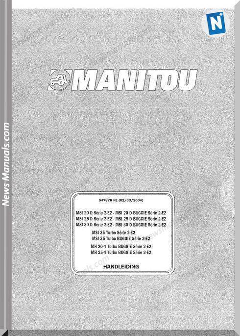 Manitou Forklift Msi20-30D, Msi35, Mh20-25-4 547876Nl Parts Manual