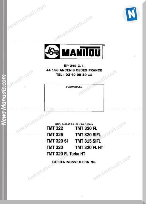 Manitou Forklift Tmt 315, 320 547043Dk Parts Manual