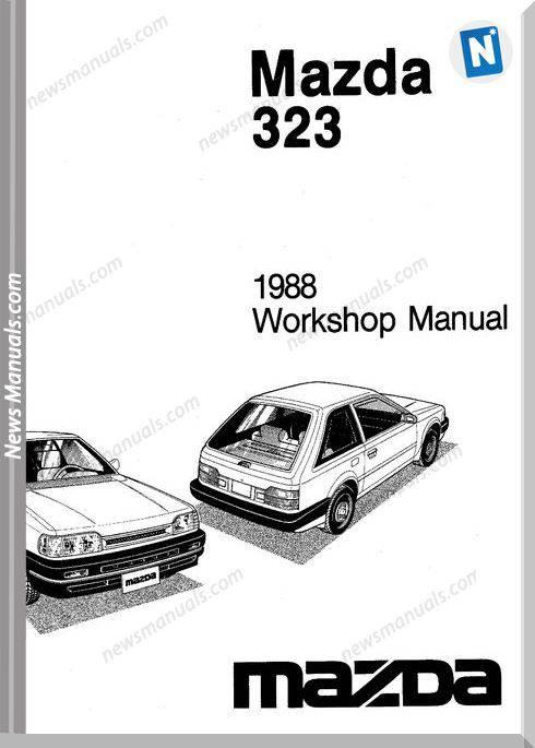 Mazda 323 Complete 1988 Workshop Manual