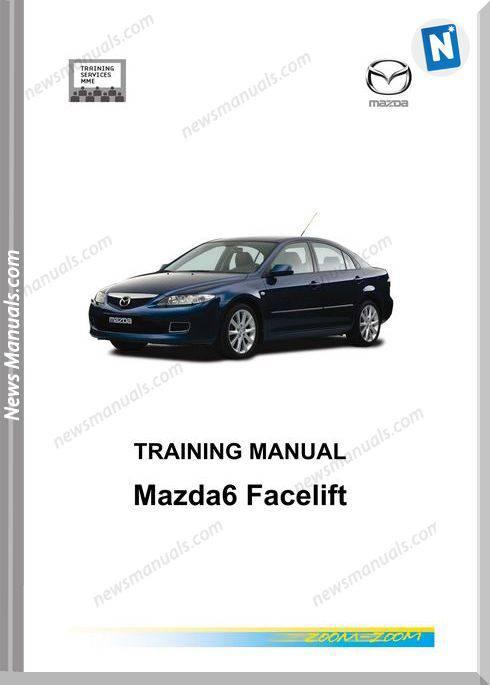 Mazda 6 Facelift Training Manual English