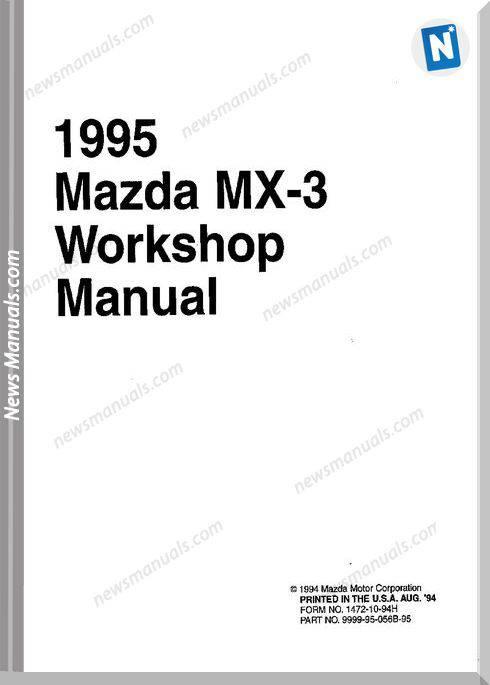 Mazda Mx3 V6 Workshop Manual