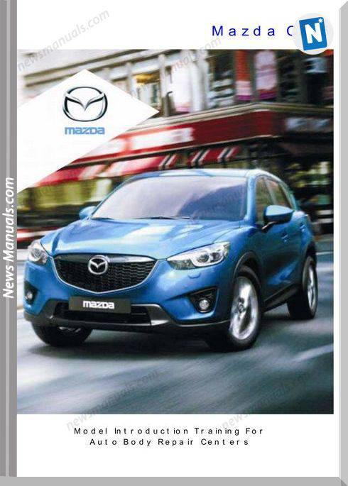 Mazda New Cx 5 Training For Auto Body Repair Centers