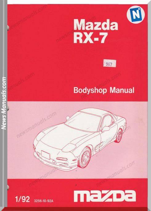 Mazda Rx 7 Bodyshop Manual