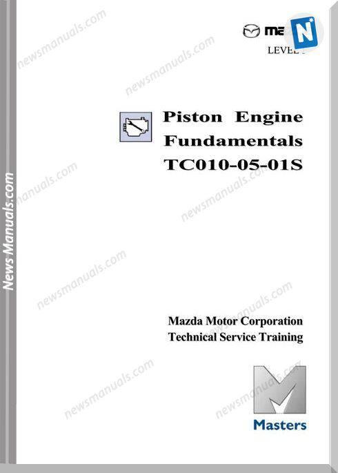 Mazda Service Training Piston Engine Fundamentals