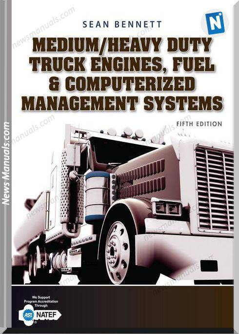 Medium Heavy Duty Truck Engines 5Th Ed Sean Bennett