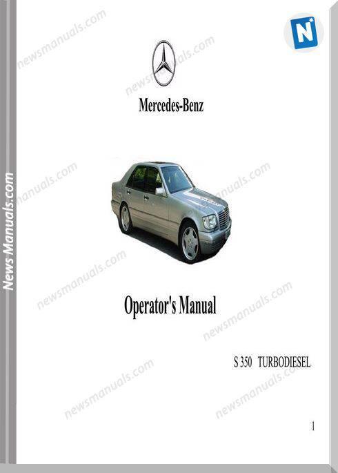 Mercedes Benz S 350 Turbodiesel Operators Manual