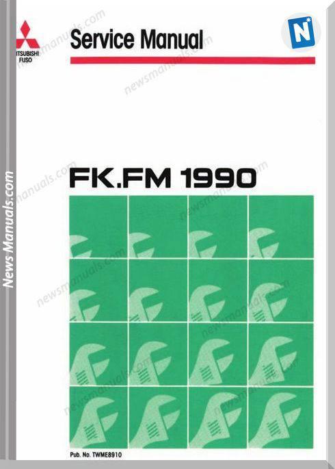 Mitsubishi Fuso 1990 1991 Fk Fm Service Manual