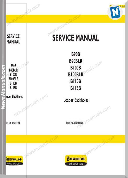 New Holland B90B-B90Blr-B100B-B100Blr-B110B-B115B Service Manuals
