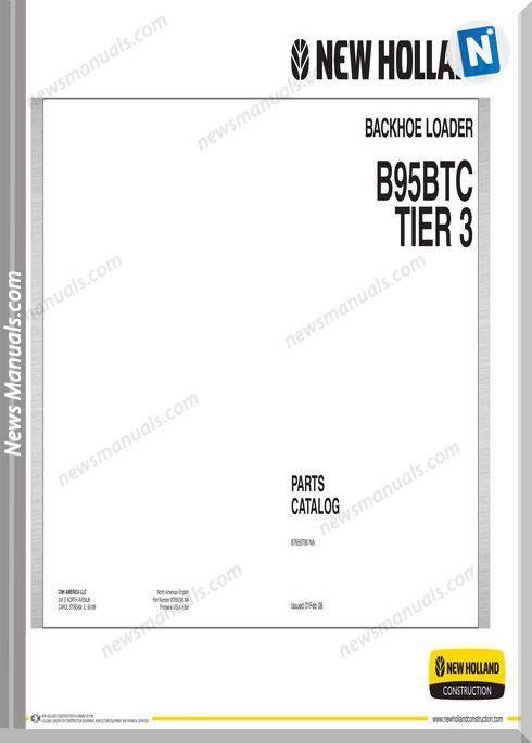 New Holland B95Btc Tier 3 Backhoe Loader Parts Manual