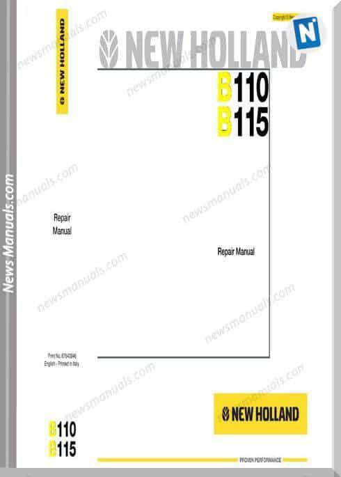 New Holland Backhoeloader B110 - B115 Repair Manual