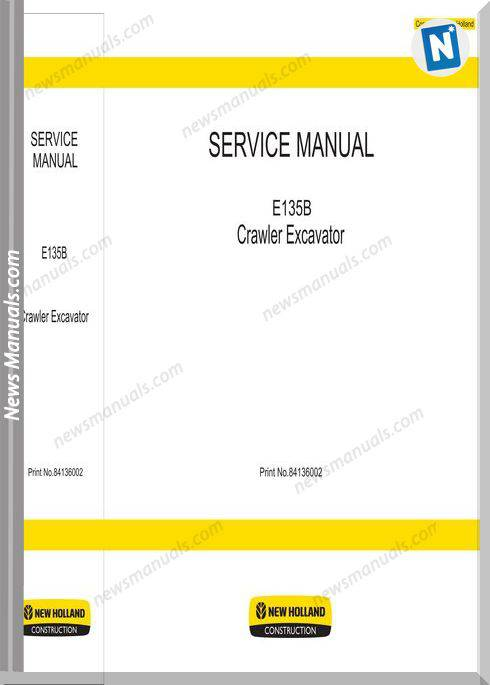 New Holland E135B Crawler Excavator Service Manuals