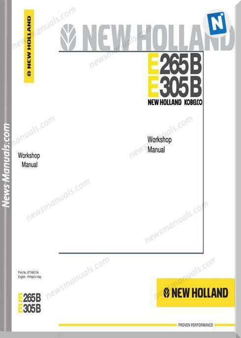 New Holland E265B,E305B Excavator Workshop Manual