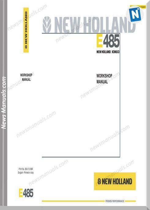 New Holland E485 Workshop Manual