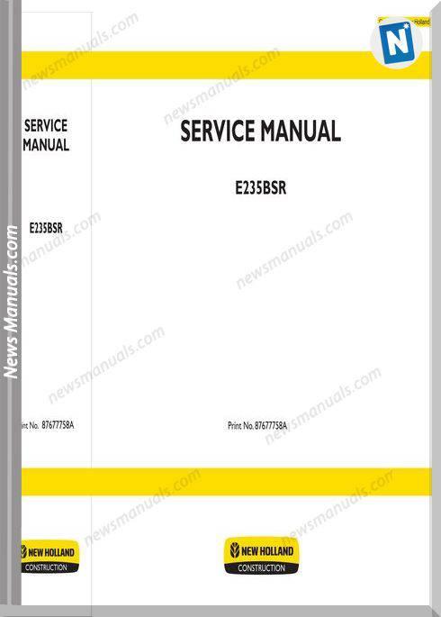 New Holland Excavator E235Bsr En Service Manual