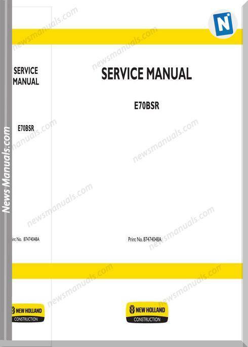 New Holland Excavator E70Bsr En Service Manual