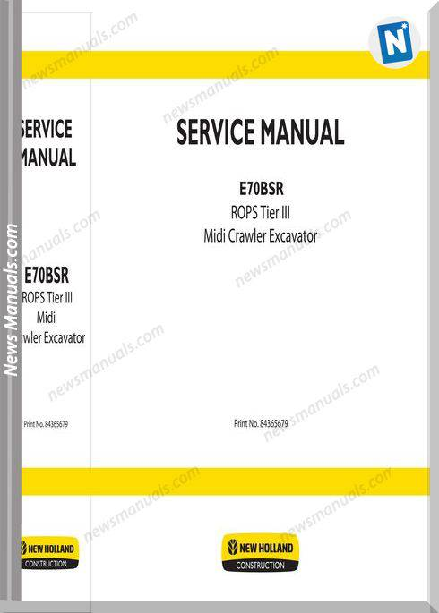 New Holland Excavator E70Bsr Rops Tier3 Service Manual