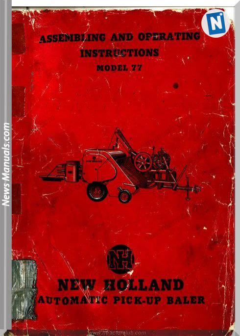 New Holland Model 77 Assemblig Operators Instruction