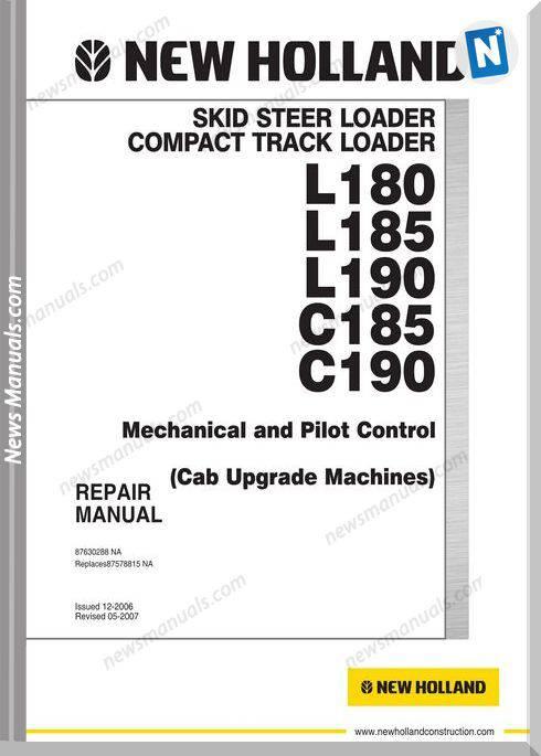 New Holland Skid Steer L-C185 180 190 Cab Repair Manual