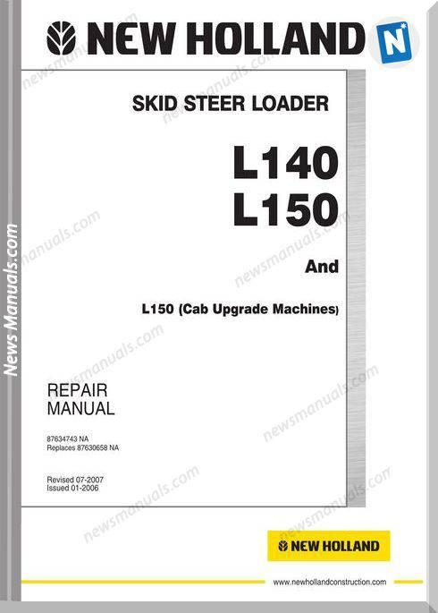 New Holland Skid Steer Loader L140-L150 Service Manual
