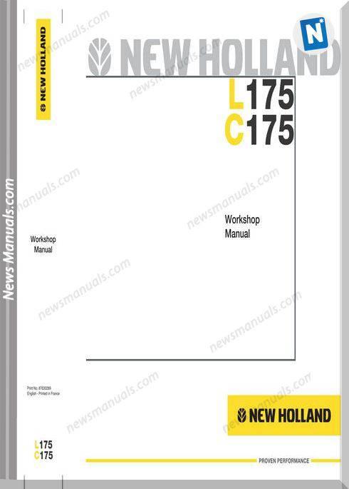 New Holland Skid Steer Loader L175 Cab Service Manual