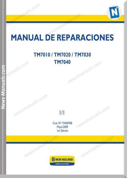 New Holland Tm7010 Tm7020 Tm7030 Tm7040 Service Manual