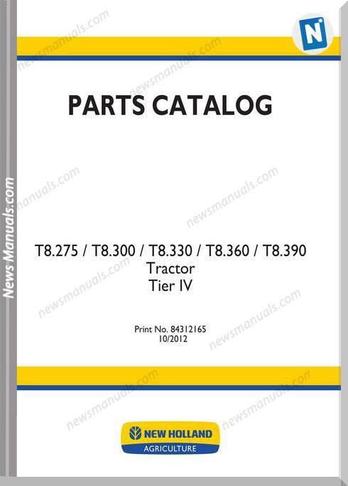 New Holland Tractor T8 Series Parts Manual