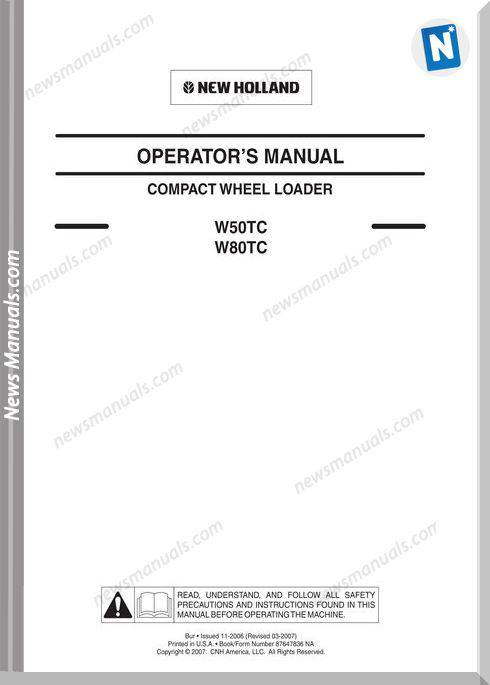 New Holland W50Tc And W80Tc Compact Wheel Loader 2007 - Operator Manual