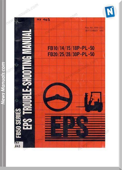 Nichiyu Forklift Fb10 18P Pl50 Fb20 30P Pl 50 Eps Service Manual