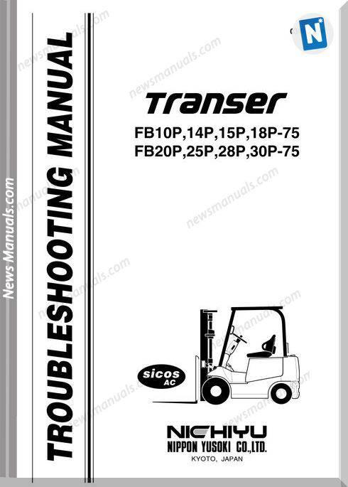 Nichiyu Forklift Fb10 30P 75 Fb 75 Troubleshooting Manual