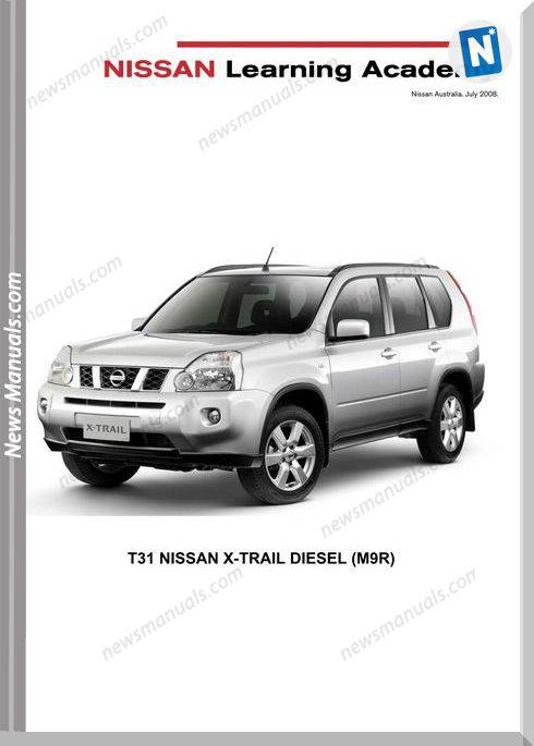 Nissan X Trail 2 0 Turbo Diesel Engine M9R Training Manual