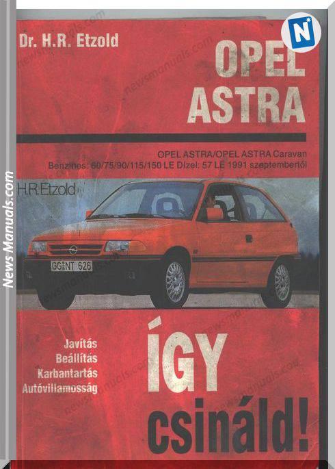 Opel Astra F Service And Repair Manual