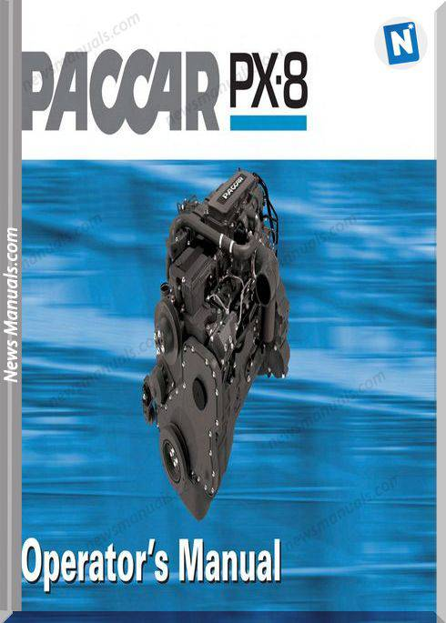 Paccar Engine Paccar Px-8 Engine Operators Manual