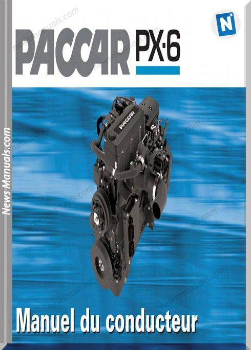 Paccar Px-6 Conducteur French Language Engine Manuals