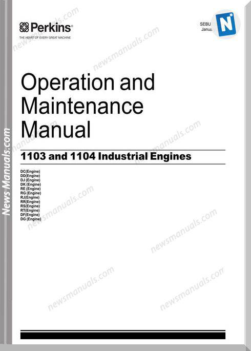 Perkins 1103 And 1104 Industrial Engines Om Maintenance Manual