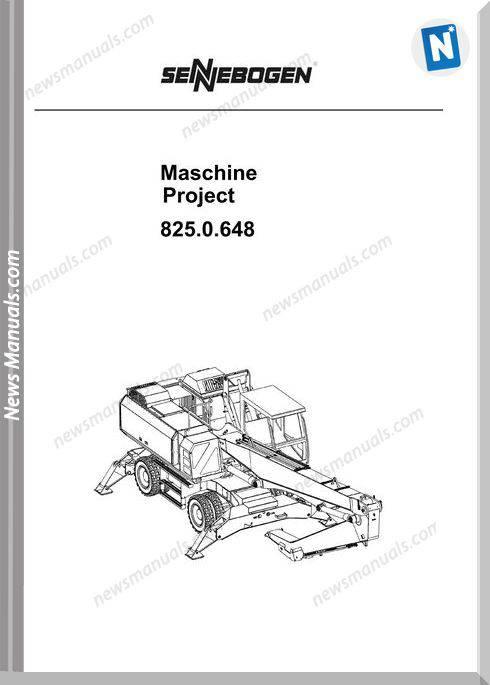 Sennebogen Maschine Project 825.0648 Workshop Manual