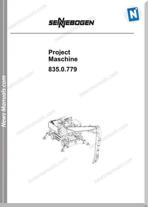 Sennebogen Maschine Project 835.0779 Workshop Manual