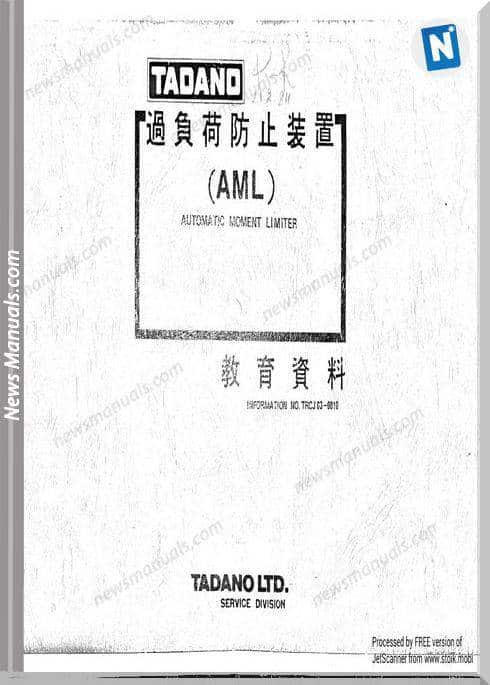 Tadano Aml Automatic Moment Limiter Repair Manuals