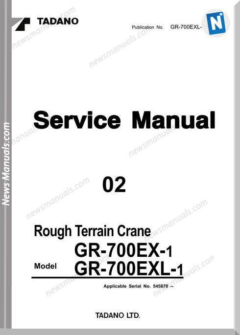 Tadano Gr-700Exl-1 S2-2E Repair Manual