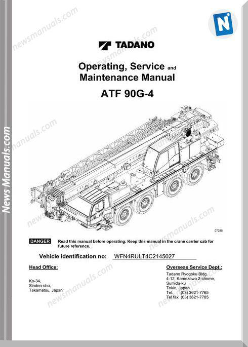 Tadano Mobile Crane Atf90G-4 Service Maintenance Manual