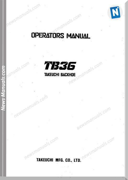 Takeuchi Backhoe Tb36 Operator Manual